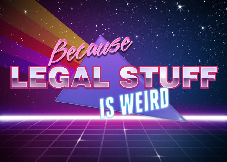 0_1523649407981_Because Legal Stuff Weird.jpg